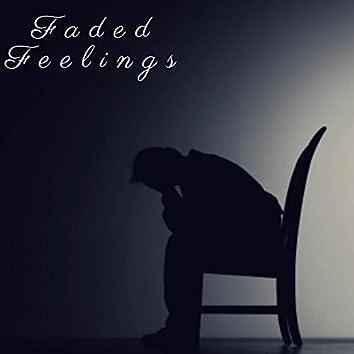 Faded Feelings