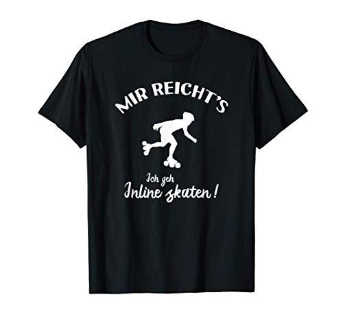 Ich geh Inline Skaten! - Inliner Inline Skates T-Shirt
