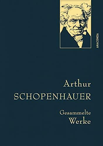 Schopenhauer,A.,Gesammelte Werke (Anaconda Gesammelte Werke, Band 16)