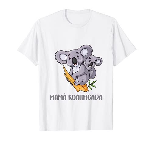 Día de la Madre Mamá Koalificada Camiseta