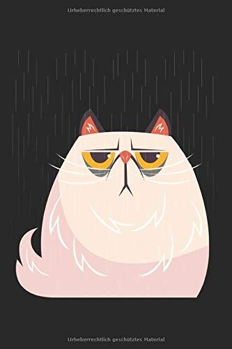 Notizbuch Grummelige Katze im Regen: Katze I Tagebuch I gepunktet I 100 Seiten