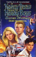 Dead on Arrival - Book #23 of the Nancy Drew and Hardy Boys: Super Mystery