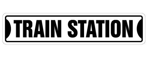 """Train Station Street Sign Railroad Crossing xing RR Rail   Indoor/Outdoor   �18"""" Wide"""