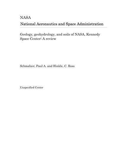 Geology, geohydrology, and soils of NASA, Kennedy Space Center: A review