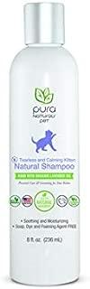 Pura Naturals Pet - Tearless & Calming Natural Kitten Shampoo, Soothing and Moisturizing, Dye-Free (8 oz)