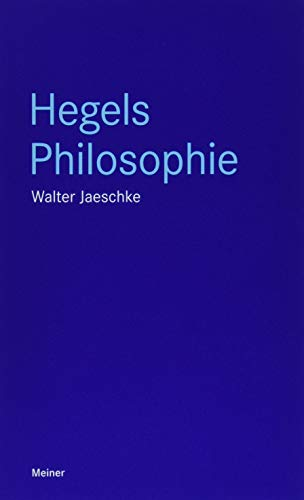 Hegels Philosophie (Blaue Reihe)
