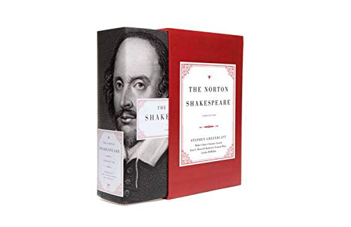 Compare Textbook Prices for The Norton Shakespeare Third Edition ISBN 9780393249835 by Greenblatt, Stephen,Cohen Ph.D., Walter,Howard Ph.D., Jean E.,Maus, Katharine Eisaman,McMullan, Gordon,Gossett, Suzanne
