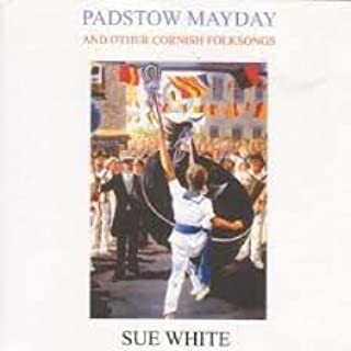 Padstow Mayday and Other Cornish Folksongs