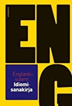 English-Finnish Dictionary of Idioms