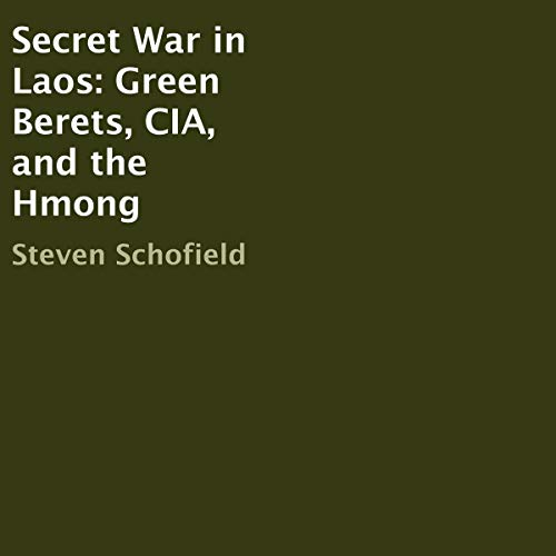 Secret War in Laos: Green Berets, CIA, and the Hmong cover art