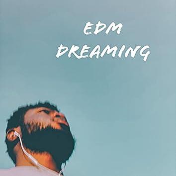 EDM dreaming