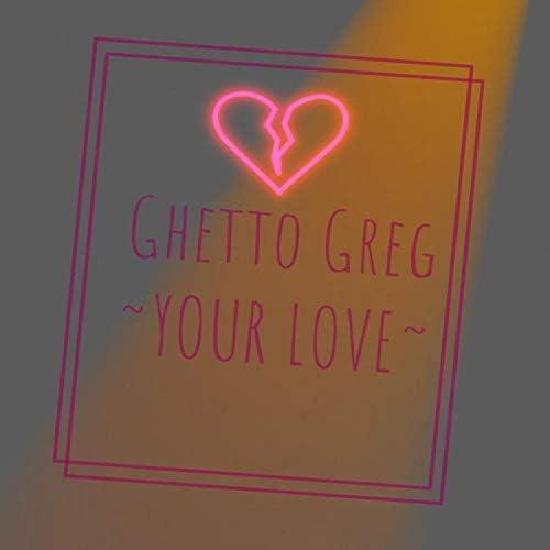 Ghetto Greg
