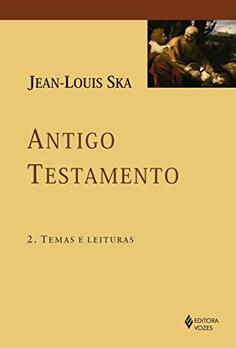 Antigo Testamento 2: Temas e leituras