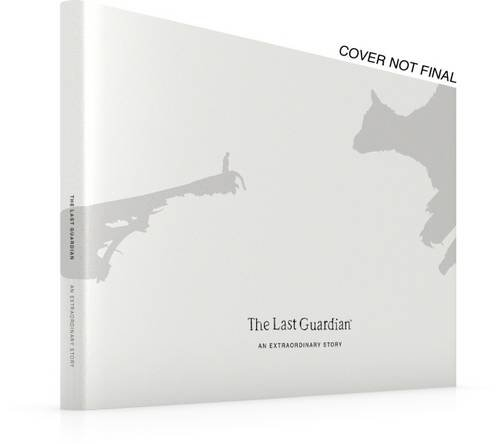 The Last Guardian: An Extraordinary Story (Future Press)