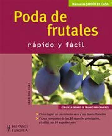 Poda de frutales / Pruning Fruit Trees (Jardineria / Gardening) (Spanish Edition)