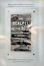 The Scalpel and the Soul Publisher: Tarcher