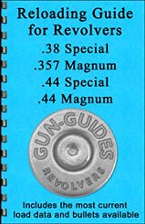 Reloading Guide for Revolvers 38 Special 357 Magnum 44