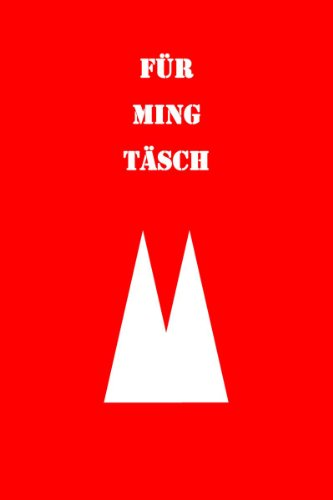 Mini Notizbuch - Für Ming Täsch: für Köln Freunde (BAGNOTES)