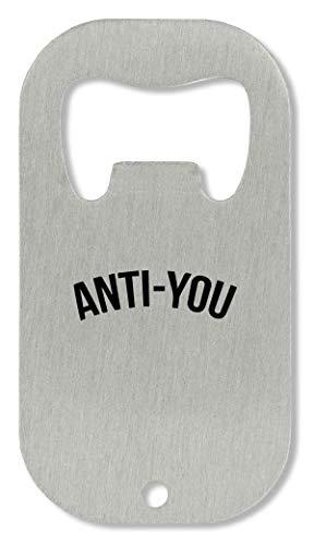 xx Anti - You Cool Teen Flaschenöffner