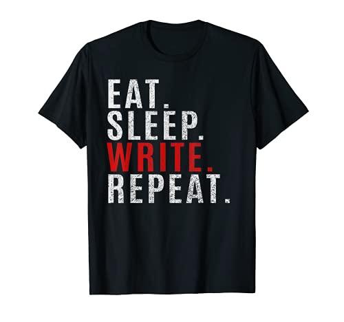 Eat Sleep Write Repeat Divertido Autor Escritor Escritor Vintage Camiseta