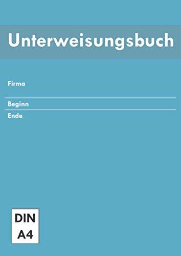 Unterweisungsbuch: Unterweisung betriebliche Unfallverhütung   Arbeitsschutz Belehrungen   D-GUV