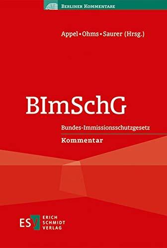 BImSchG: Bundes-Immissionsschutzgesetz Kommentar (Berliner Kommentare)