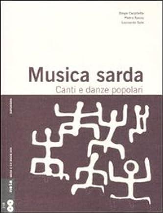 Musica sarda. Canti e danze popolari. Con 2 CD Audio: Diego ...