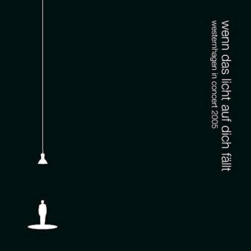 wenn das licht auf dich fällt - westernhagen in concert 2005 (earBOOK)