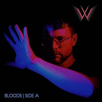 Bloods, Side A