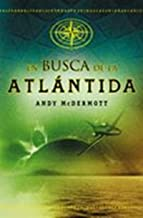 En Busca De La Atlantida/ The Hunt For Atlantis (Spanish Edition)