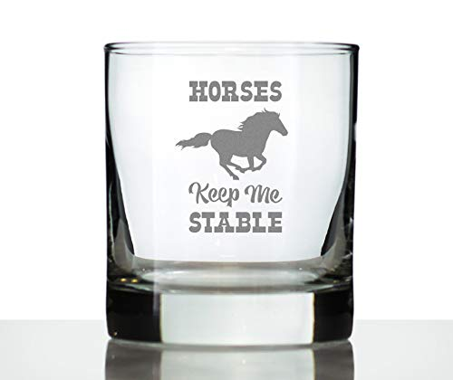 Horses Keep Me Stable - Funny Horse Whiskey Rocks Glass Gifts for Men & Women - Fun Whisky Drinking Tumbler Décor