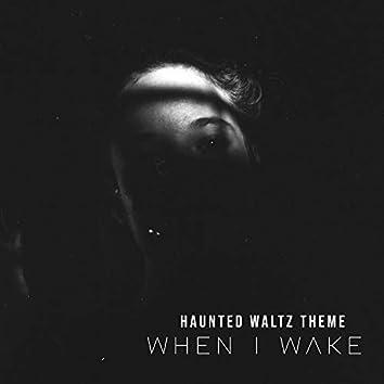 Haunted Waltz Theme (Short Film Soundtrack)