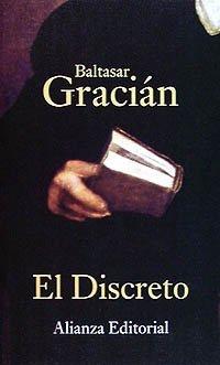 El Discreto (Seccion Humanidades) (Spanish Edition) by Baltasar Gracian y. Morales (1997-01-02)