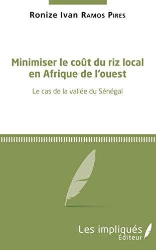 Minimiser le coût du riz local en Afrique de l'Ouest: Le cas de la vallée...