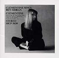 Clementine Sings Ben Sidran by Clementine (2007-12-15)