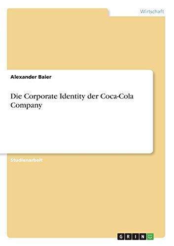 Die Corporate Identity der Coca-Cola Company