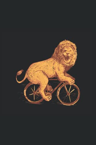 BICICLE LION: Notebook | Lined | 120 Pages | Size 6 x 9 Inches (15,24 x 22,86 cm) | Notebook Journal Notepad |Lion Notebook