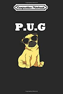 Composition Notebook: Pug P.u.g Pug Lover Dog Pug Puppy Dog Master Journal/Notebook Blank Lined Ruled 6x9 110 Pages