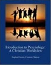 Introduction to Psychology: A Christian Worldview, 1st First 1e Edition, by Franzoi & Chakara, Loose-Leaf (No online code)