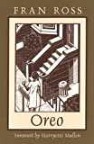 Oreo (Northeastern Library of Black Literature) Publisher: Northeastern; Revised edition