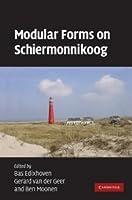 Modular Forms on Schiermonnikoog by Unknown(2008-12-22)