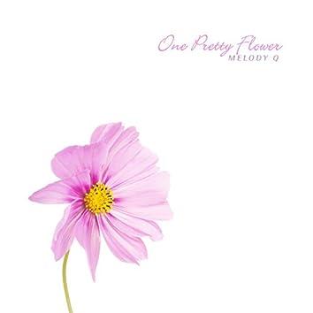 One Pretty Flower
