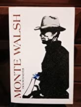 Monte Walsh (later printing Bison Book paperback)