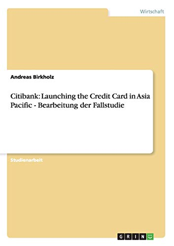 Citibank: Launching the Credit Card in Asia Pacific - Bearbeitung der Fallstudie