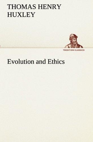 Evolution and Ethics (TREDITION CLASSICS)