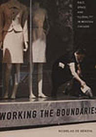 """Hardcover Working the Boundaries: Race, Space, and """"Illegality"""" in Mexican Chicago Book"""