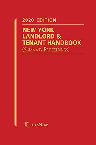 Compare Textbook Prices for New York Landlord & Tenant Handbook Summary Proceedings 2020 Edition ISBN 9781522196693 by Publisher's Editorial Staff