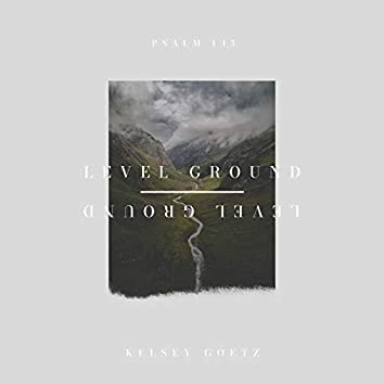 Level Ground (Psalm 143)