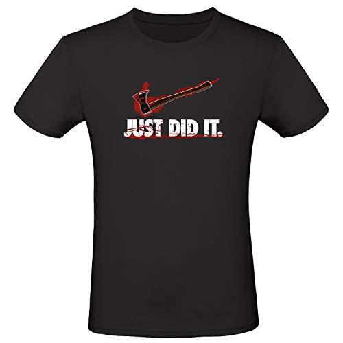 Shirt-Panda Herren Fun T-Shirt · Just did it · Lustiges Unisex Shirt · Logo Marke · Gore Horror Tshirt · 100% Baumwolle · Blutige Axt · Schwarz (Druck Weiß) 3XL