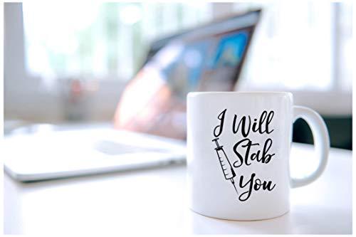 Product Image 3: I Will Stab You – Funny Nurse Week + Day Gag Gift Ideas For Coffee Mugs For Nurses – Nursing Graduation Mug Gift and Presents – Nursing Mugs For Nurses Birthday and Cute Coffee Cups For Nursing Gifts!